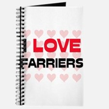 I LOVE FARRIERS Journal