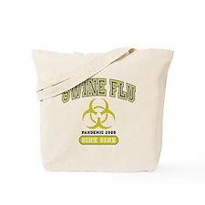 Swine Flu Pandemic 2009 Tote Bag