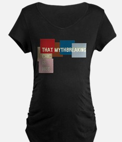 That mythbreaking chic is hot T-Shirt