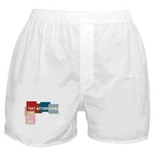 That mythbreaking chic is hot Boxer Shorts