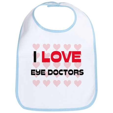 I LOVE EYE DOCTORS Bib