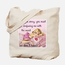 You must be confused Tote Bag