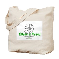 Nature Is Pissed T-Shirts and Tote Bag