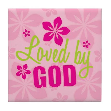 Loved By God Tile Coaster