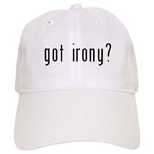 Got Irony? Baseball Cap