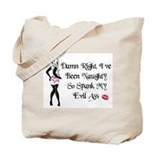 Damn Right I'm Naughty Tote Bag