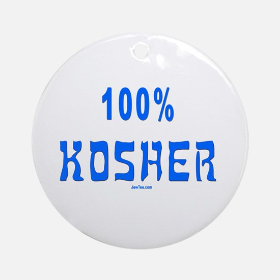 100% Kosher Ornament (Round)