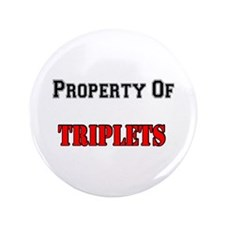 "Property Of Triplets 3.5"" Button"