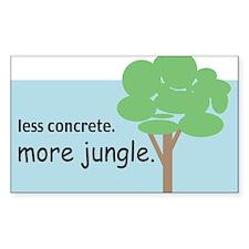 Less Concrete. More Jungle. Rectangle Decal