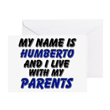 my name is humberto and I live with my parents Gre