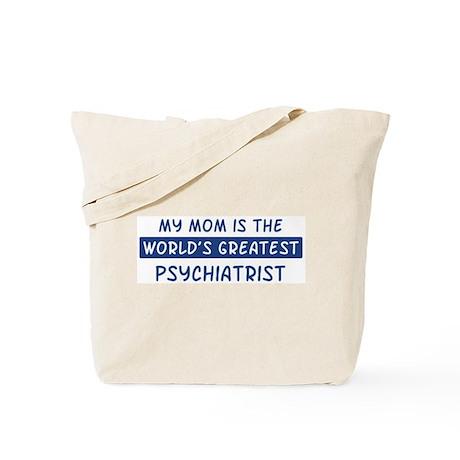 Psychiatrist Mom Tote Bag