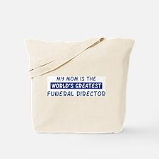 Funeral Director Mom Tote Bag