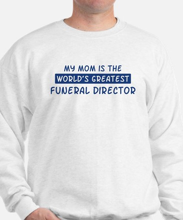 Funeral Director Mom Sweatshirt