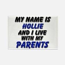my name is hollie and I live with my parents Recta