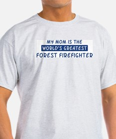 Forest Firefighter Mom T-Shirt