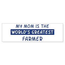 Farmer Mom Bumper Bumper Sticker