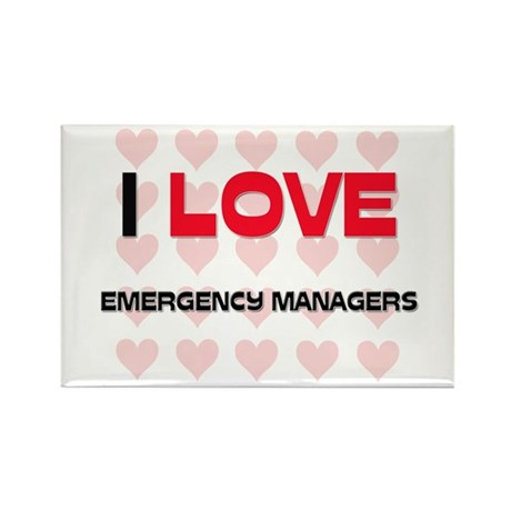 I LOVE EMERGENCY MANAGERS Rectangle Magnet (10 pac