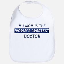 Doctor Mom Bib