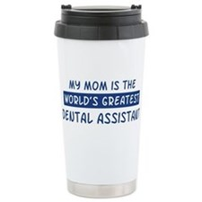 Dental Assistant Mom Travel Mug