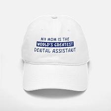 Dental Assistant Mom Baseball Baseball Cap