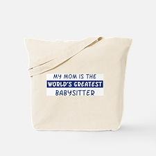 Babysitter Mom Tote Bag