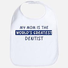 Dentist Mom Bib