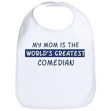 Comedian Mom Bib