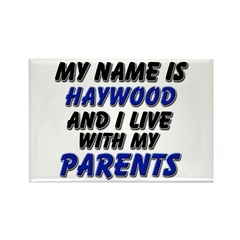 my name is haywood and I live with my parents Rect