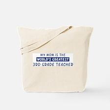 3rd Grade Teacher Mom Tote Bag