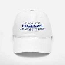 3rd Grade Teacher Mom Baseball Baseball Cap