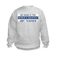 Art Teacher Mom Sweatshirt
