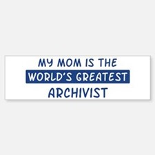 Archivist Mom Bumper Bumper Bumper Sticker