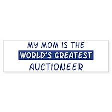 Auctioneer Mom Bumper Bumper Sticker