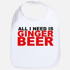 All I Need is Ginger Beer Bib