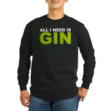 All I Need is Gin T