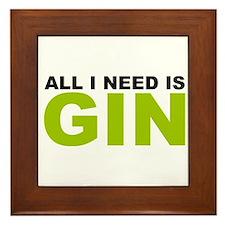 All I Need is Gin Framed Tile