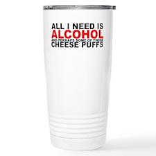 All I Need is Alcohol Travel Mug