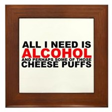 All I Need is Alcohol Framed Tile