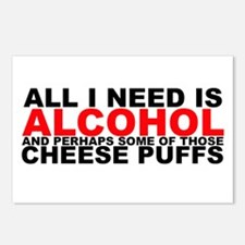 All I Need is Alcohol Postcards (Package of 8)