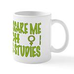 Mug - You can't scare me I teach WS