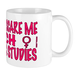 Mug - You can't scare me I teach WS