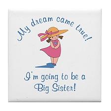Dream Future Big Sis Tile Coaster