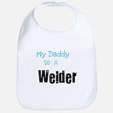 My Daddy's a Welder Bib