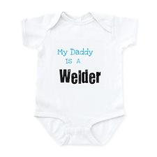 My Daddy's a Welder Infant Bodysuit