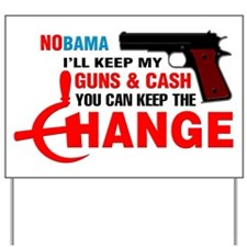 Keep The Change Yard Sign