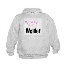 My Daddy is a Welder Hoody