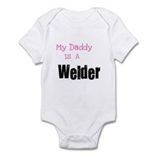 My Daddy is a Welder Infant Bodysuit