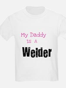 My Daddy is a Welder T-Shirt