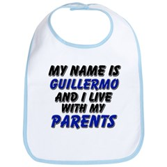 my name is guillermo and I live with my parents Bi