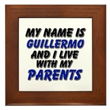 my name is guillermo and I live with my parents Fr